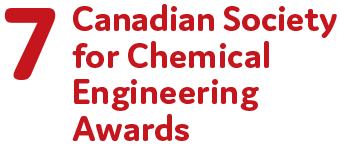 7 Canadian Society for Chemical Engineering Awards